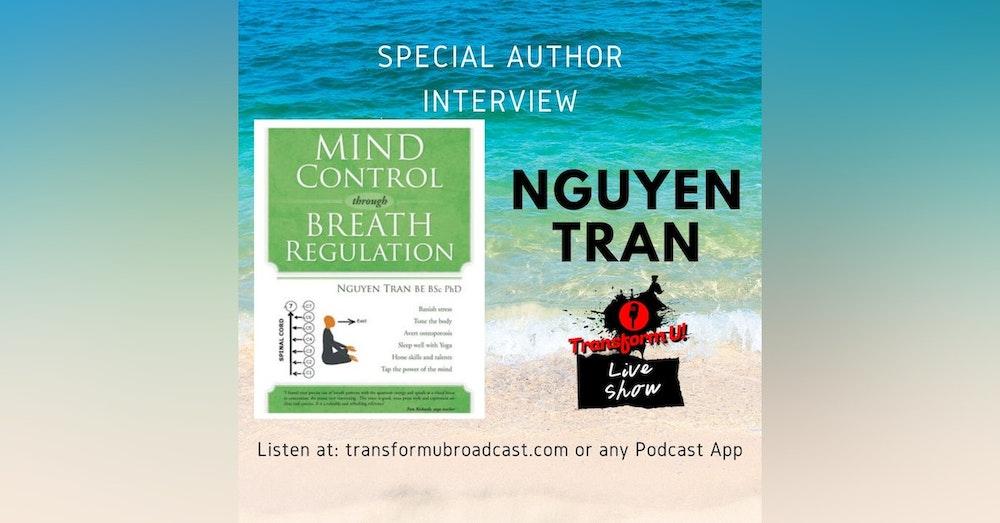 Episode 38: Mind Control Yoga with Nguyen Tran