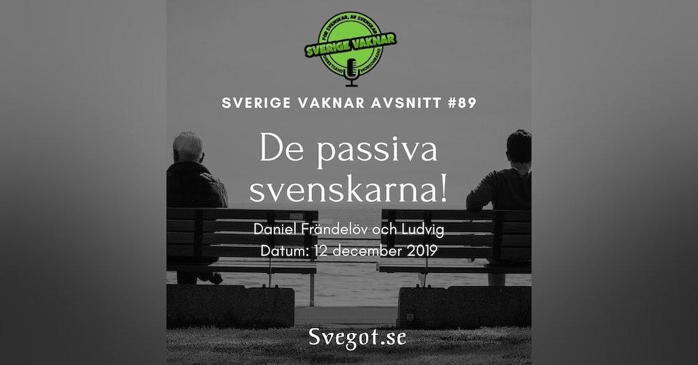 89. De passiva svenskarna