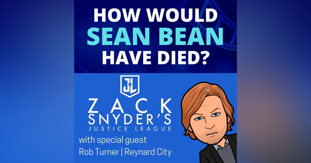 BONUS - Zack Snyder's Justice League (2021) - HWSBHD feat. Rob Turner
