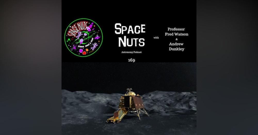 169: India's History Making Moon Landing Imminent