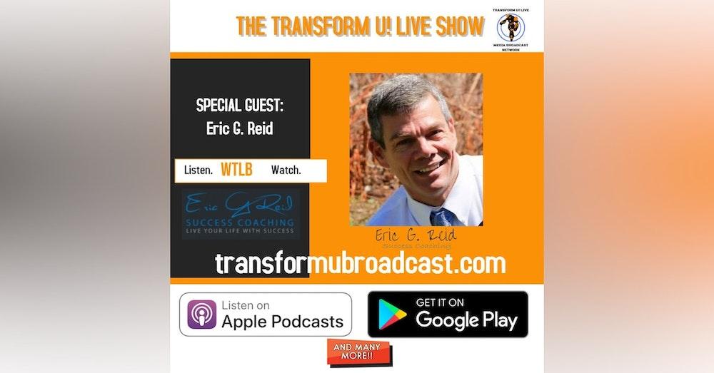 Catalyst of Change - Eric G Reid Interview