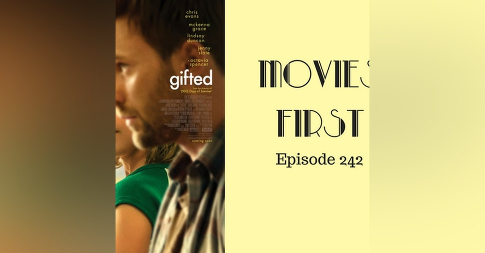 244: Gifted - Movies First with Alex First & Chris Coleman Episode 242