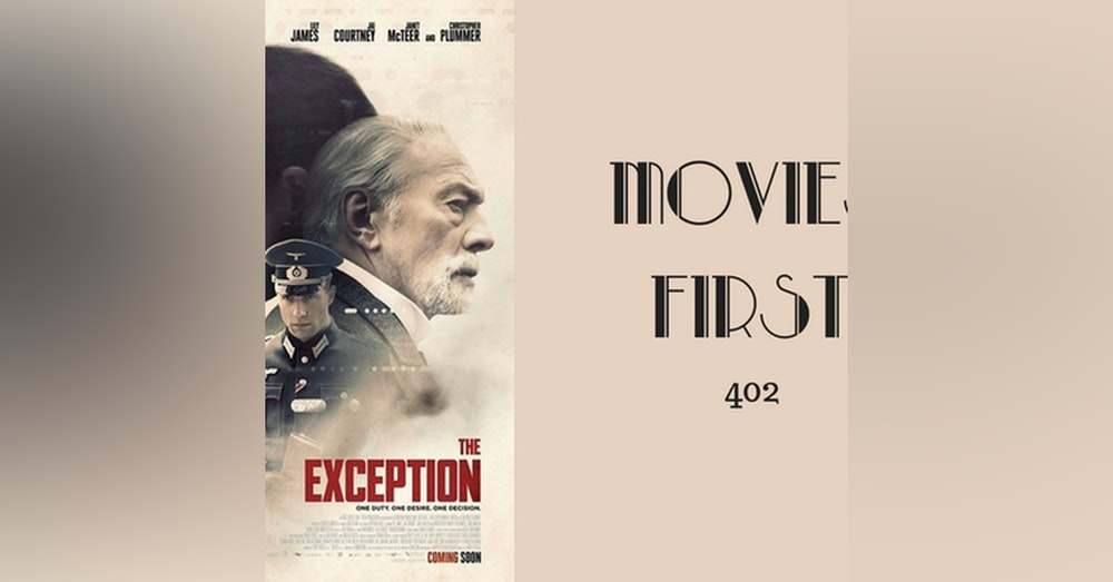 402: The Exception - Movies First with Alex First