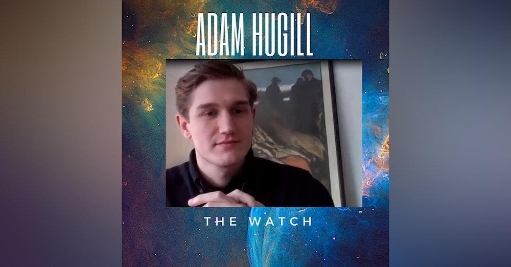 Adam Hugill The Watch