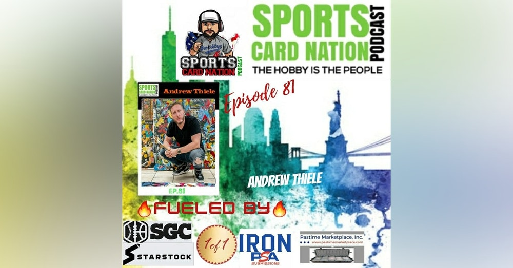 Ep.81 w/Andrew Thiele/Topps Project 2020