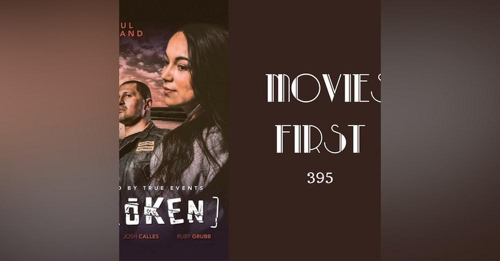 395: Broken - Movies First with Alex First