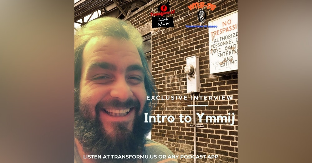 Episode 22: Intro to Ymmij - Exclusive Interview