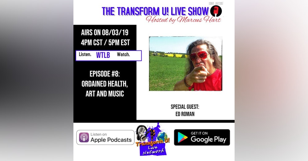 Episode 8: Ordained Health, Art and Music