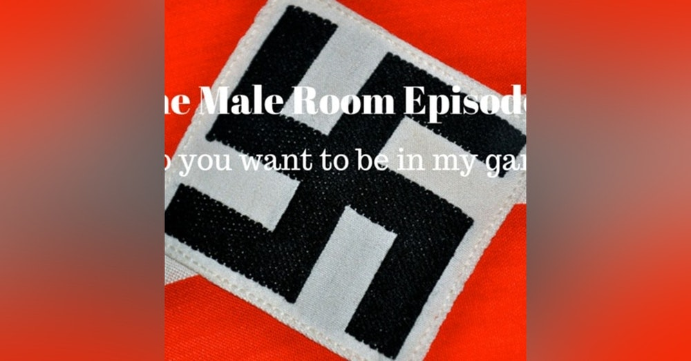 The Male Room Episode 5 - Do You Want To Be In My Gang?