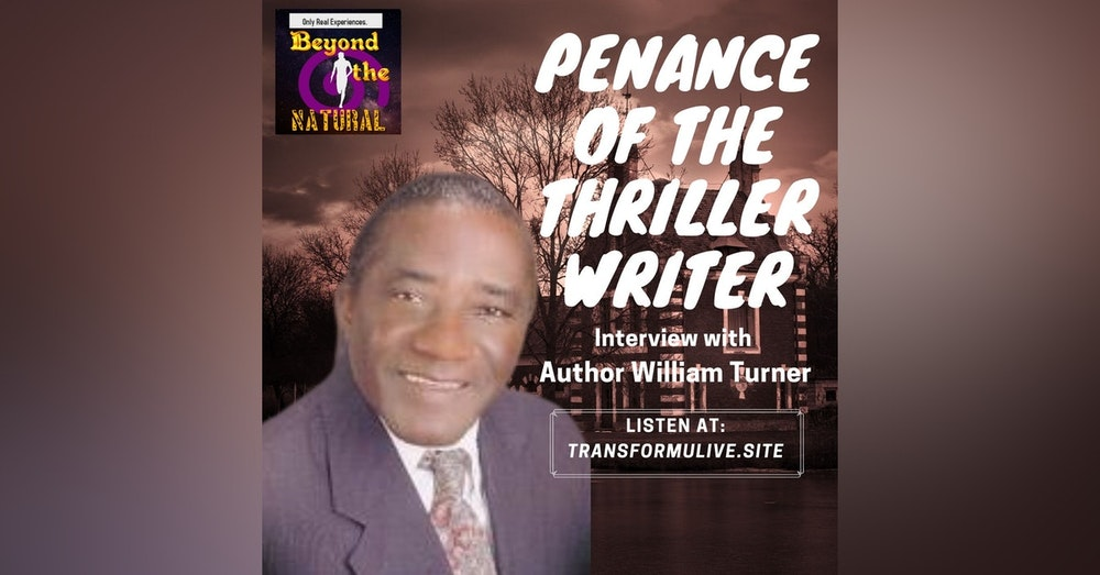 Penance of the Thriller Writer - Interview with William Turner