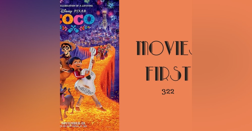 322: Coco - Movies First with Alex First