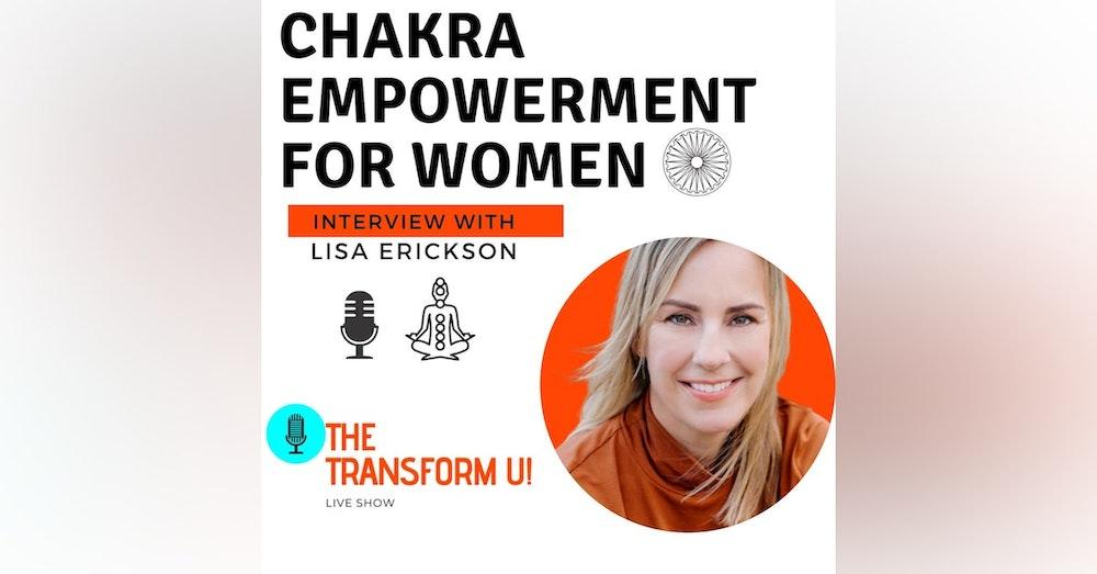 Chakra Empowerment for Women with Lisa Erickson
