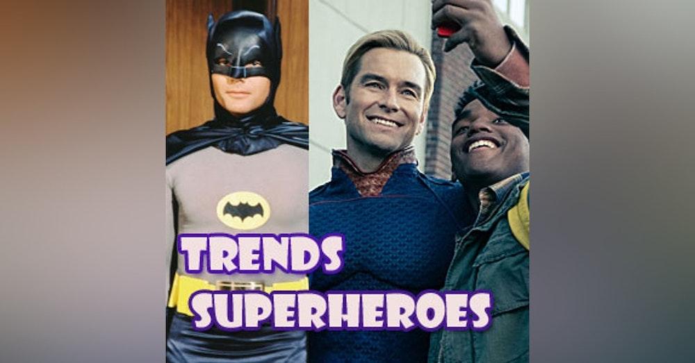 Trends Episode 1 Superheroes