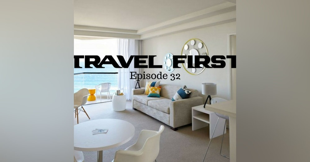 33: The QT Gold Coast Hotel - Travel First with Alex First & Chris Coleman Episode 32