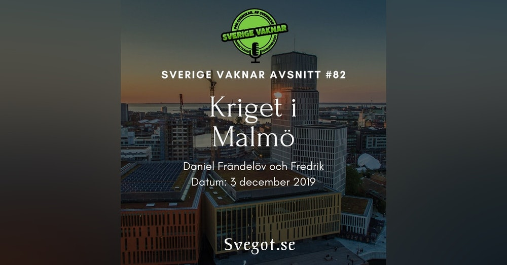 82. Kriget i Malmö