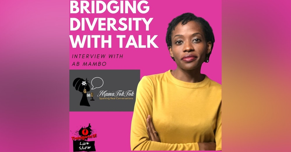 MUST LISTEN! Simple Ways to Create Inclusion and Diversity with AB Mambo
