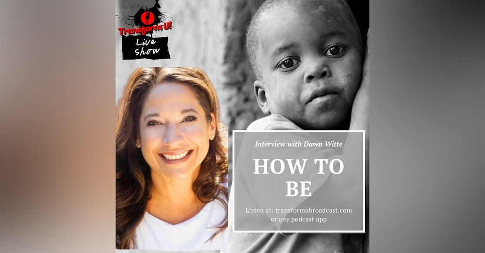Episode 28: Dawn Witte and How to Be