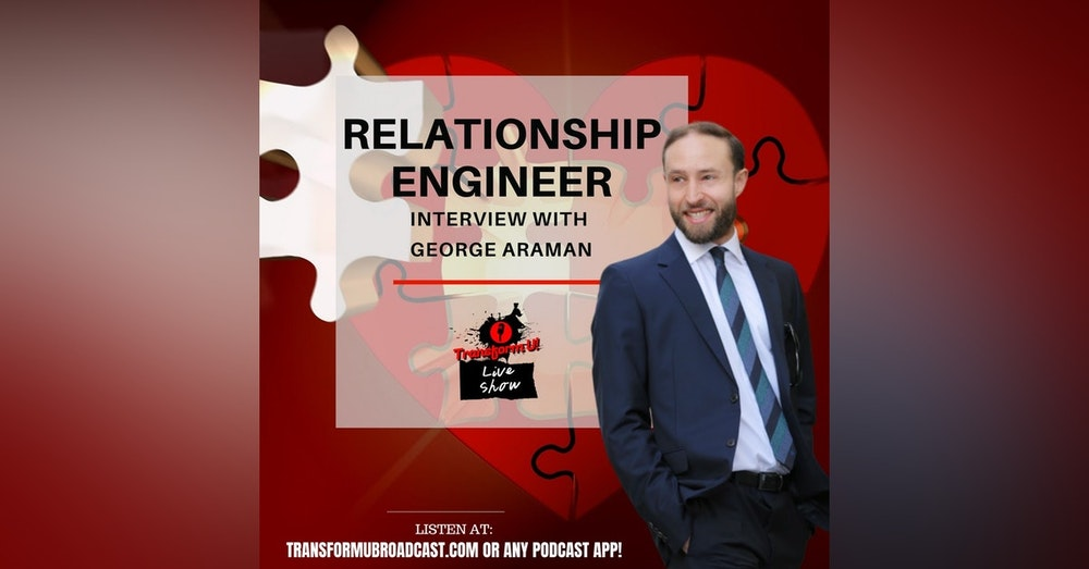 Episode 42: Relationship Engineer with George Araman