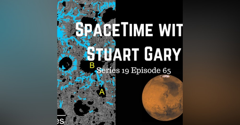 Martian lakes around far longer than thought - SpaceTime with Stuart Gary Series 19 Episode 65 -