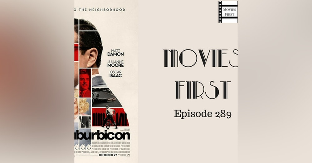 289: Surburbicon - Movies First with Alex First & Chris Coleman