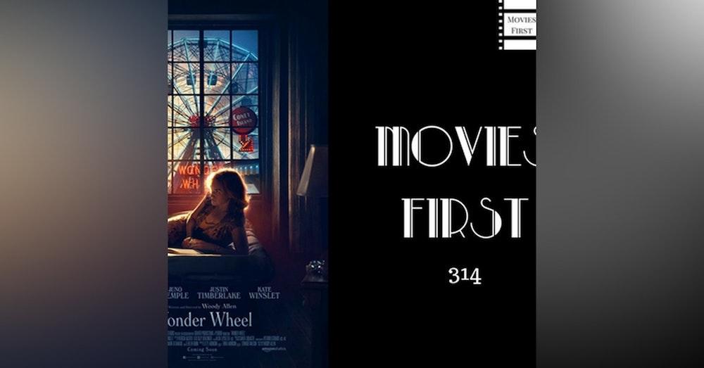 314: Wonder Wheel - Movies First with Alex First
