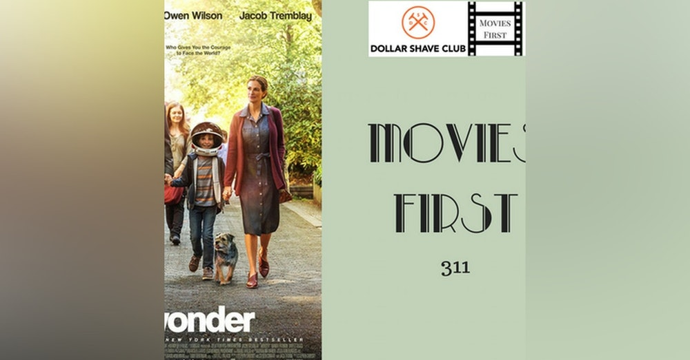 311: Wonder - Movies First with Alex First