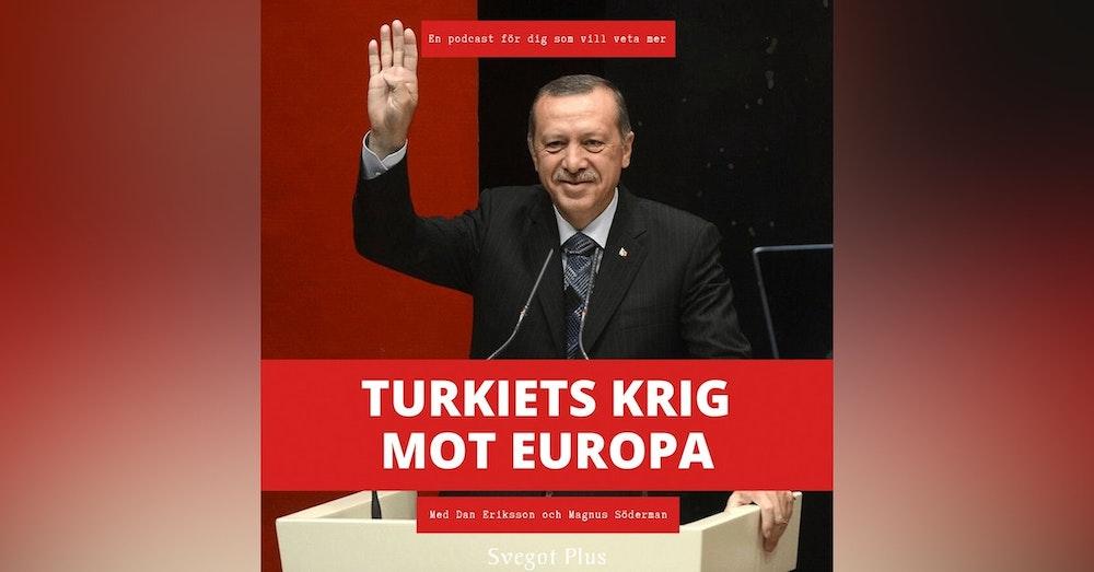 Om Turkiets krig mot Europa