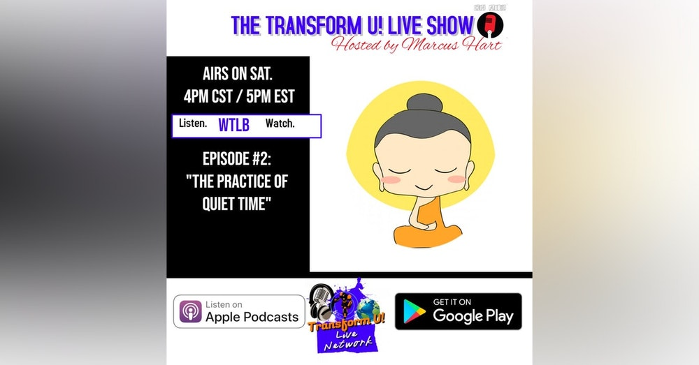 Episode 2: The Practice of Quiet Time