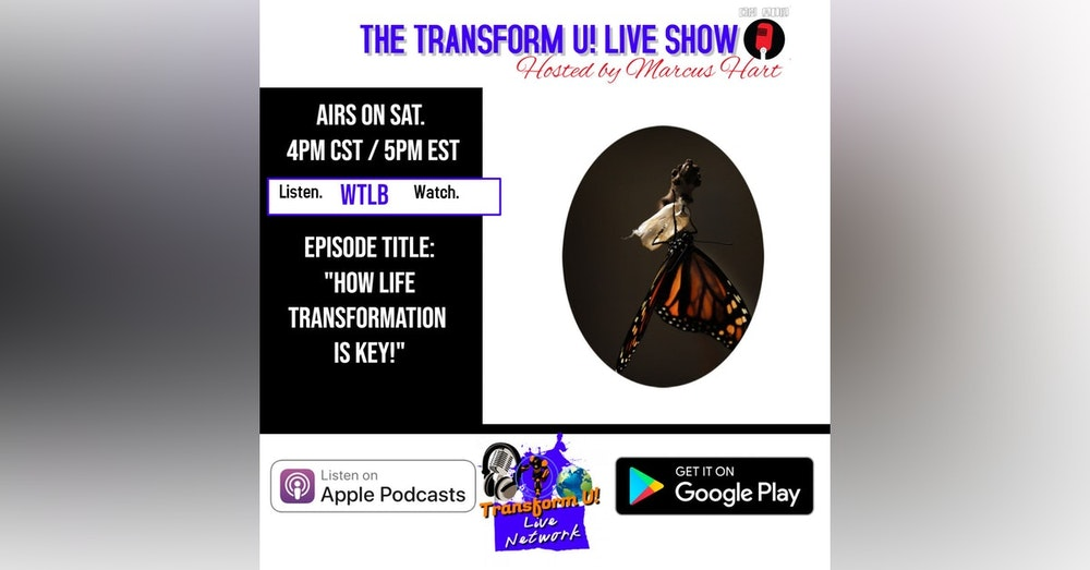 Episode 1: How Life Transformation is Key (2019)