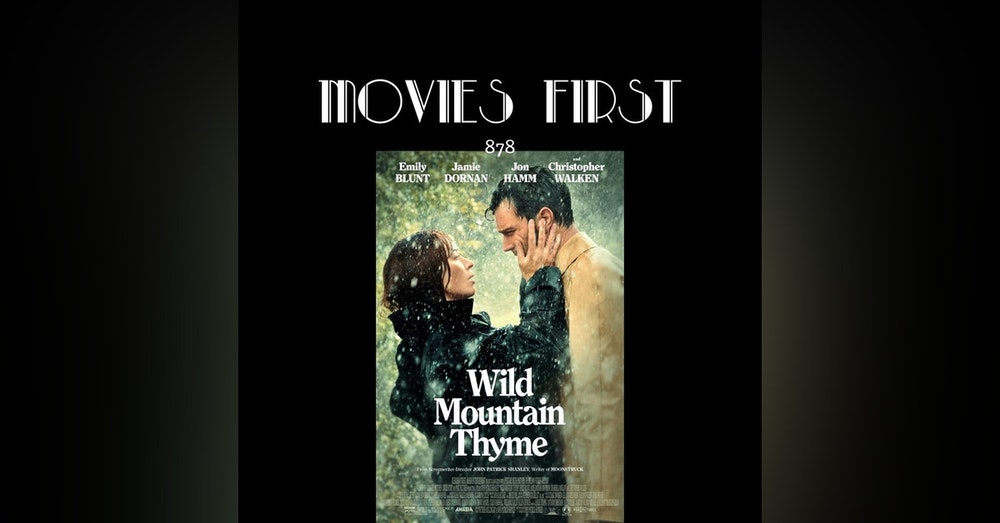 Wild Mountain Thyme (Drama, Romance) the @MoviesFirst review)