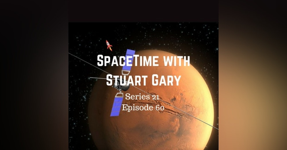 60: Mars Water Find - SpaceTime with Stuart Gary Series 21 Episode 60