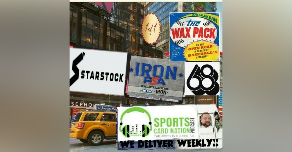 Ep.68 w/Brad Balukjian-The Wax Pack, Covid19 impact