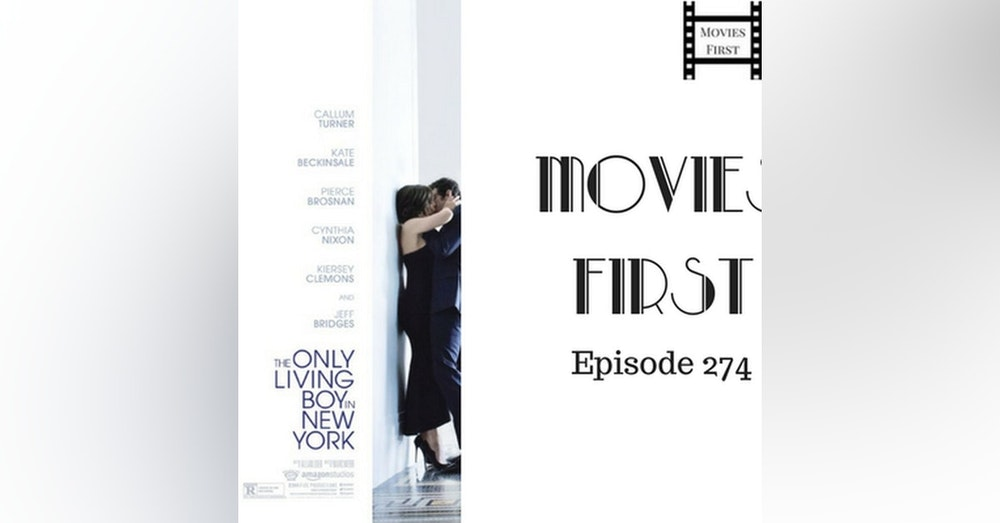 274: The Only Living Boy In New York - Movies First with Alex First & Chris Coleman