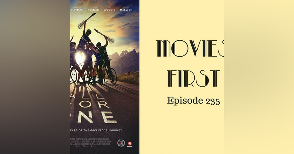 237: All For One - Movies First with Alex First & Chris Coleman Episode 235