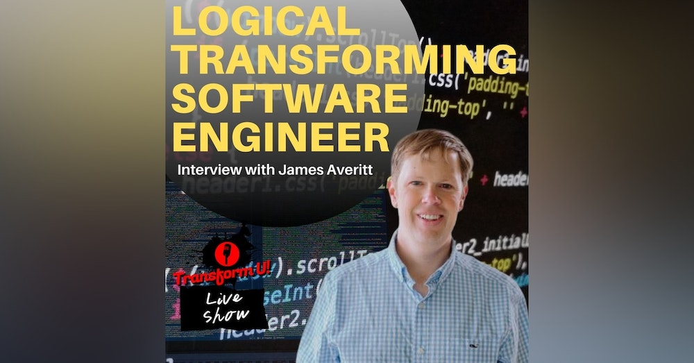 How to Be Passionate About Software Engineering and Apply Logic with James Averitt