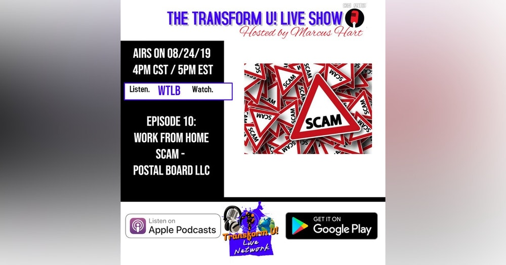 Episode 10: Work from Home Scam - Postal Board LLC
