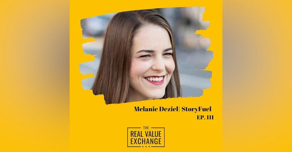 112. Melanie Deziel | StoryFuel