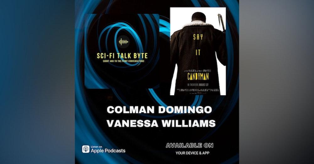 Byte Candyman's Colman Domingo  and  Vanessa Williams