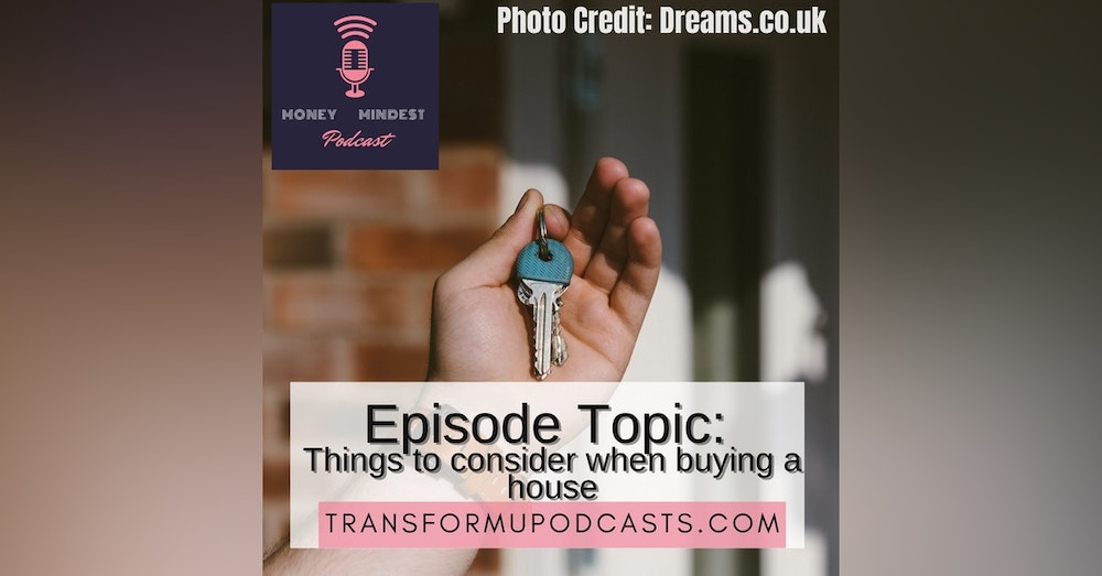 Season 2 Episode 10  Things to consider when buying a house