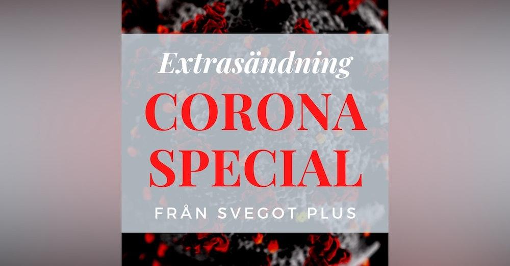 Extrasändning: Coronaviruset och regimens svek mot svenskarna