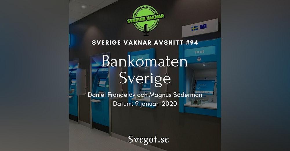 94. Bankomaten Sverige