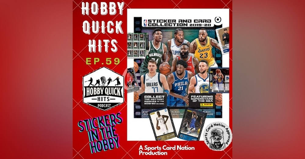 HQH Ep.59 Stickers in the Hobby