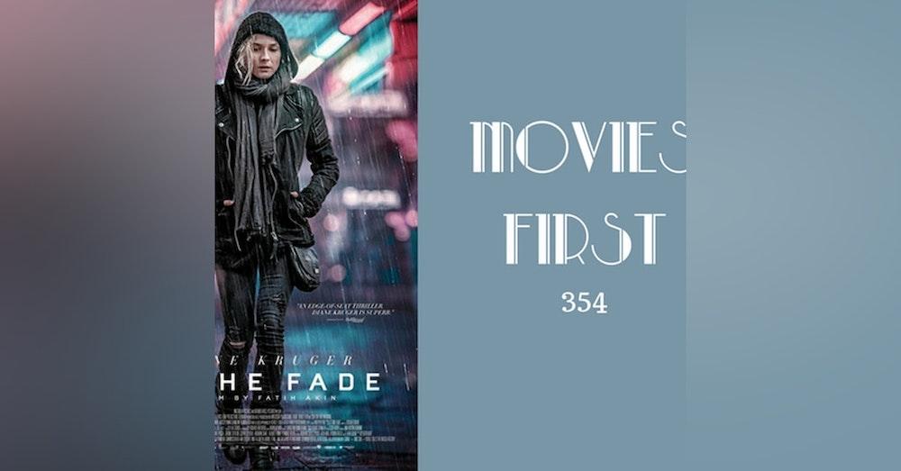 354: In The Fade (Aus dem Nichts (original title) - Movies First with Alex First