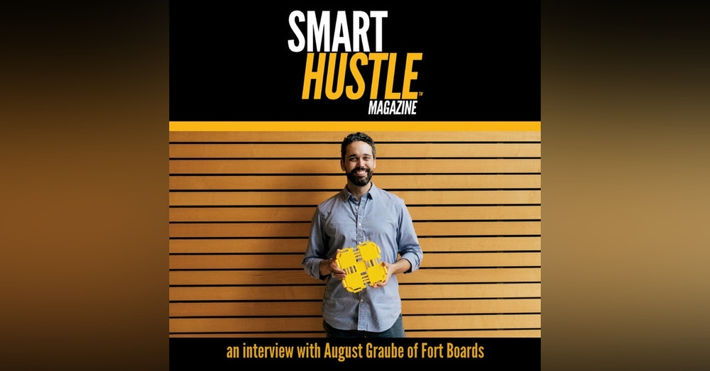 Four Key Lessons on Bringing A Product from Design to Market: August Graube of Fort Boards