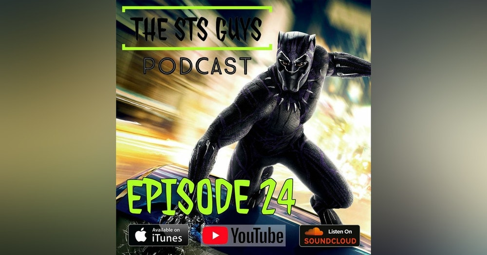 The STS Guys - Episode 24: Live From Wakanda