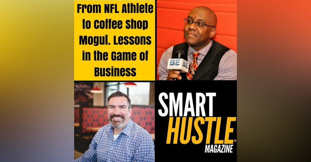From NFL Athlete to Coffee Shop Mogul