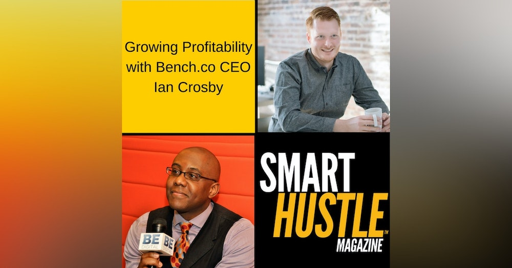 Growing Profitability with Bench.co CEO Ian Crosby