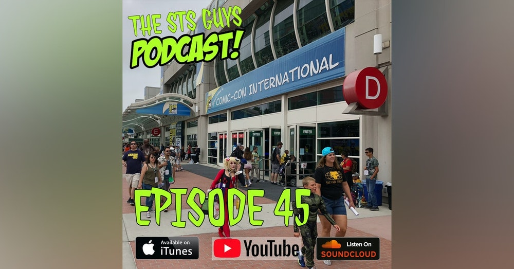 The STS Guys - Episode 45: Cons, Parties and Concerts...Oh My!