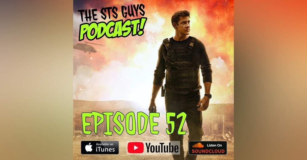 The STS Guys - Episode 52: Spider-Man Meets Jack Ryan