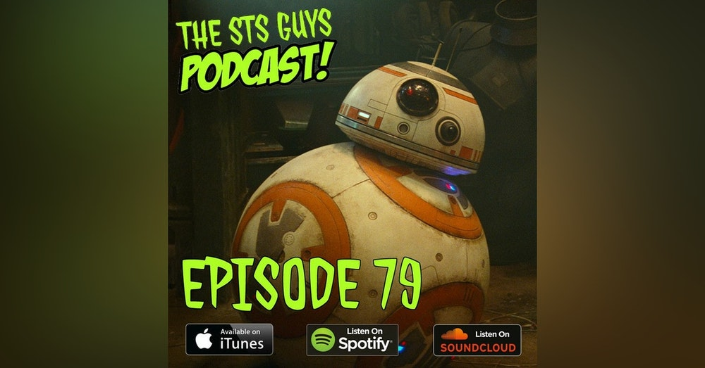 The STS Guys - Episode 79: Star Wars Plus